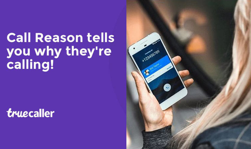 Truecaller Brings Call Reason Feature, SMS Scheduling, And More