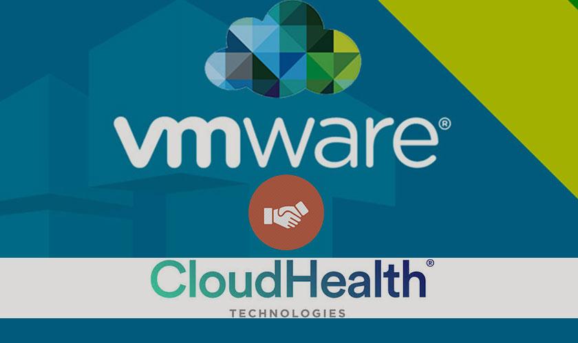vmware to acquire cloudhealth