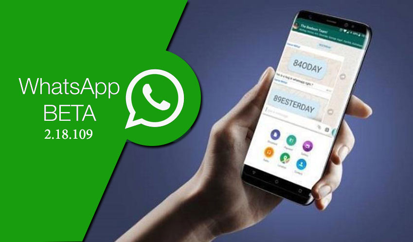 WhatsApp rectified its android beta 2.18.109