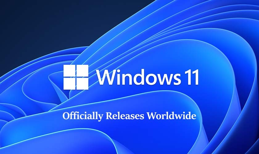 Microsoft officially releases Windows 11 in stable form worldwide