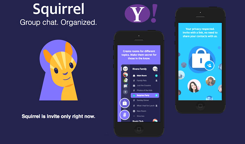 Yahoo is testing its messaging app Squirrel, an invite-only group messaging app