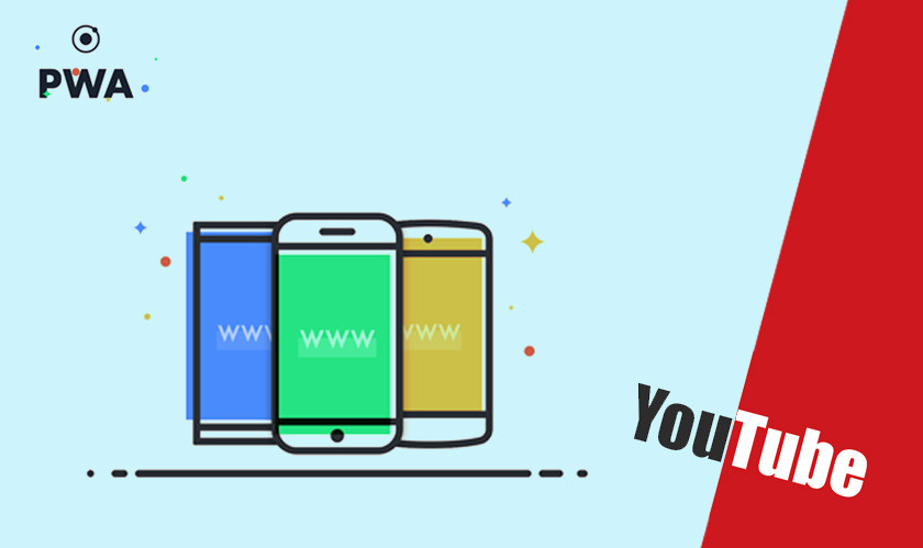 YouTube releases a Progressive Web App (PWA)