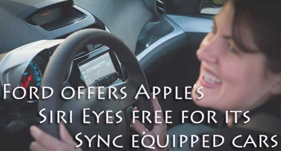 ford offers apples siri eyes free for its sync equipped cars