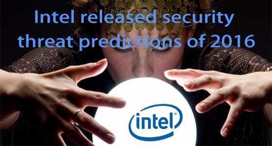 Intel released security threat predictions of 2016