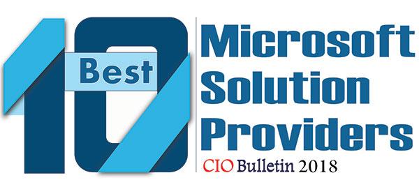 10 Best Microsoft Solution Providers 2018