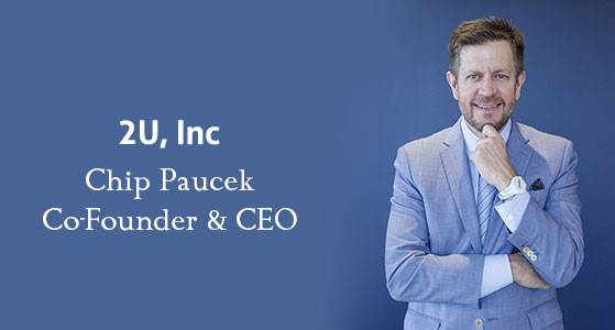 Christopher Paucek, Co-Founder and CEO of 2U, Inc., is A Galvanizing Leader Leading the Organization with Unmoved Determination