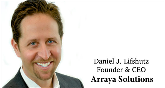 ciobulletin arraya solutions daniel j lifshutz founder ceo