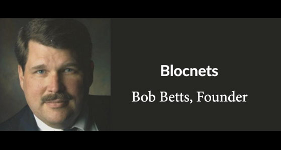 ciobulletin blocnets bob betts founder