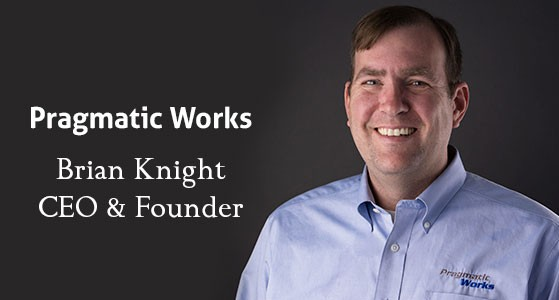 Brian Knight, CEO of Pragmatic Works: A Passionate Leader Democratizing Technology Helping Business Grow and Operate More Efficiently Using Data