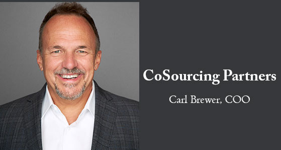 Carl Brewer, Chief Operations Officer at CoSourcing Partners™, Speaks to CIO Bulletin: 'We are Breakthrough Thinkers Who are Passionate about Keeping our Customers Ahead of their Market'