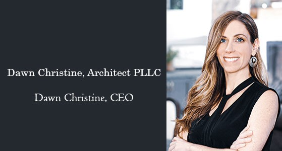 Creating the Most Beautiful Spaces: Dawn Christine, Architect PLLC