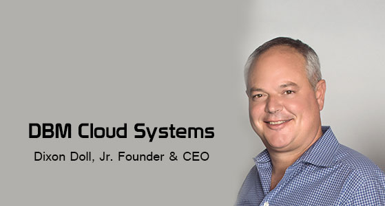 ciobulletin dbm cloud systems dixon doll jr founder ceo