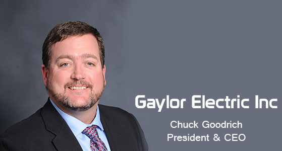 ciobulletin gaylor electric inc chuck goodrich president ceo