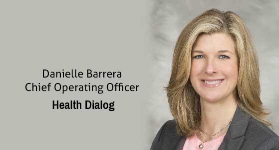 ciobulletin health dialog  danielle barrera chief operating officer