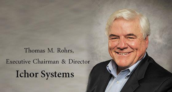 ciobulletin ichor systems thomas m rohrs executive chairman director