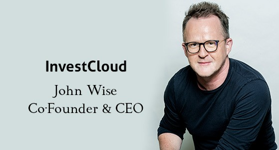 InvestCloud –Providing Leading-Edge Financial Digital Solutions, Pre-Integrated In the Cloud