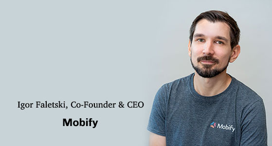 ciobulletin mobify igor faletski co founder ceo