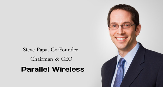 ciobulletin parallel wireless steve papa co founder chairman ceo