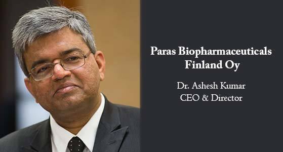 Dr. Ashesh Kumar, Paras Biopharmaceuticals  Finland Oy CEO and Director: 'Our Ultimate Objective is to Use Innovative Scientific Ideas to Make Healthcare More Affordable through the Efficient Production of Biologics'