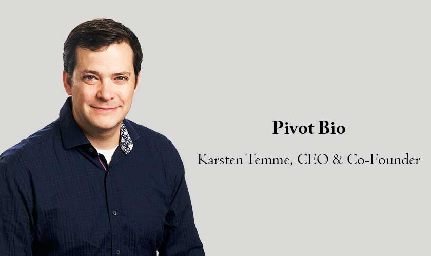ciobulletin pivot bio karsten temme ceo co founder