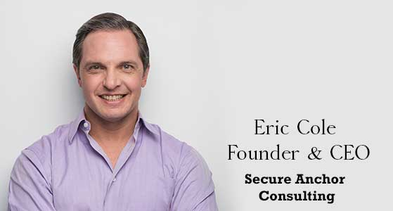 ciobulletin secure anchor consulting eric cole founder ceo