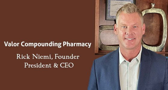 Valor: Specialized compounding pharmacy that customizes medications to fit the unique needs of every individual